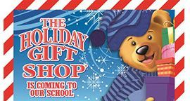 Holiday Shop:  December 10-14:  Support the PTO!
